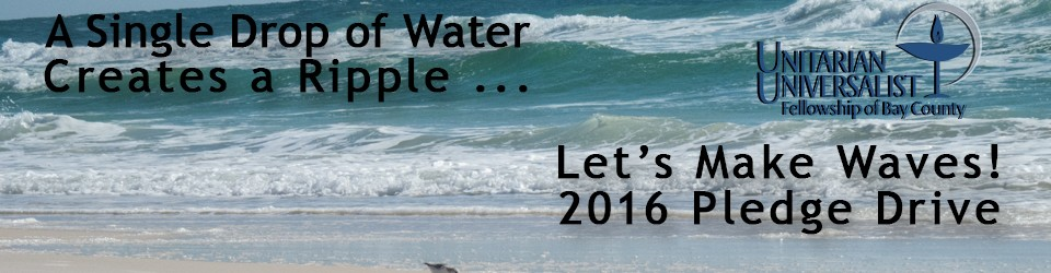 Unitarian Universalist Fellowship of Bay County Pledge Campaign 2017 Landing Page Banner
