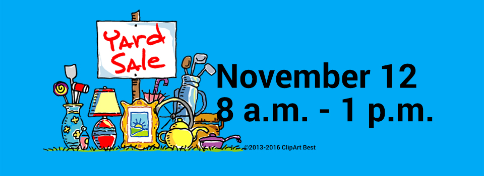 We will be having an our Yard Sale on November 12, from 8-1:00 pm. at the UUFBC. We still need yard sale items, other than clothes, and any pumpkin baked goodies.